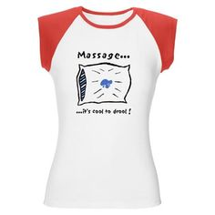 Women's Cap Sleeve Massage Therapy T-Shirt, It's Cool to Drool. Massage humor!  Come visit us for your next massage in chillicothe, ohio www.yourplaceorminemassagecompany.webs.com