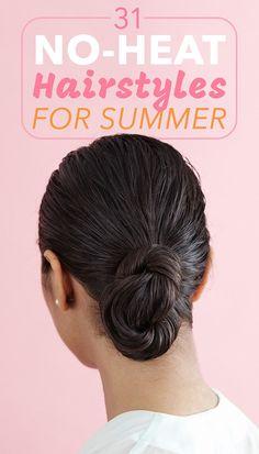 31 Stunning No-Heat Hairstyles To Help You Through Summer