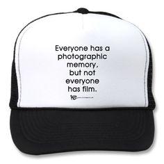 Photographic Memory Quote Hat