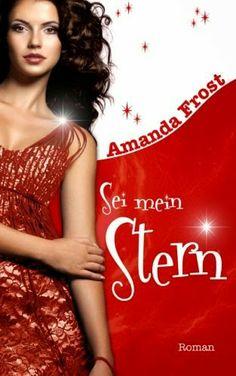 Book Loft - Two for books: Amanda Frost - Sei mein Stern