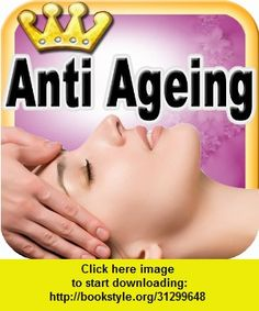 Anti Aging, iphone, ipad, ipod touch, itouch, itunes, appstore, torrent, downloads, rapidshare, megaupload, fileserve