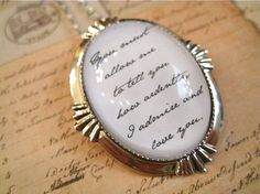 Pride and Prejudice quote necklace $21.00  I want! :)