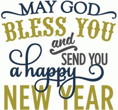 Silhouette Design Store - View Design #52902: may god bless you happy new year - layered phrase