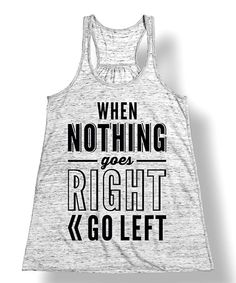 Loving this White Marble 'Go Left' Flowy Tank on #zulily! #zulilyfinds