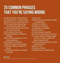 Some of these are just common grammar mistakes. Actually, most of these are common grammar mistakes since idioms are part of grammar as well. Writing Words, Writing Help, Writing Skills, Writing Tips, Writing Prompts, Writing Lessons, Essay Writing, English Writing, English Words