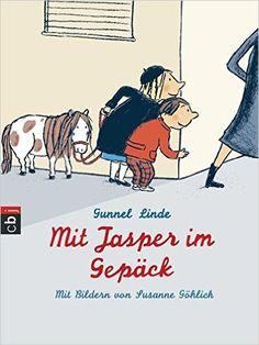 Mit Jasper im Gepäck: Amazon.de: Gunnel Linde, Susanne Göhlich, Brigitta Kicherer: Bücher