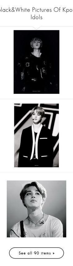 """Black&White Pictures Of Kpop Idols"" by rosavage01 ❤ liked on Polyvore featuring bts, jimin, kpop, bangtan, vixx, exo, backgrounds, photos, image and k-pop"