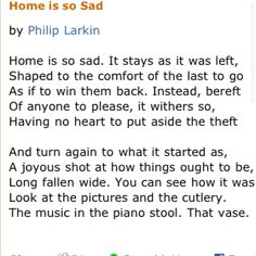 "Philip Larkin-""Home is so Sad"""