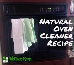 Natural Oven Cleaning Recipe This is awesome. I just tried this out at home and it definitely works!