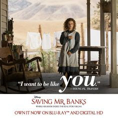 Who do you admire in your life? #SavingMrBanks