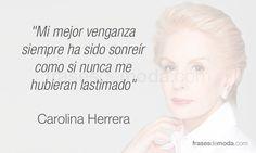Carolina Herrera - Frases de moda