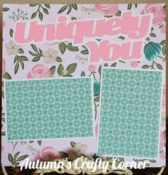 Uniquely You Basic Premade Scrapbook Page 12x12 Layout