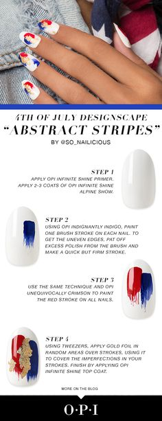 An abstract take on 4th of July nail art. @so_nailicious is sharing the steps to get this designscape look on the OPI Blog.