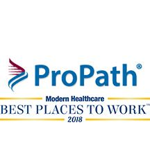 "ProPath was recently named one of the ""Best Places to Work"" by Modern Healthcare!"