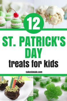 Easy St. Patrick's Day Treats for Kids.  Fun Recipes.
