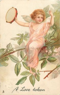 """""""A love token""""  angel with tambourine ~ 1904"""