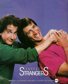 "Perfect Strangers... Balki Bartokomous and ""Cousin Larry"" Appleton"