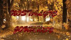 NOSTALGIC JOURNEY!~by~Magnus Ringblom Channel, Journey, The Journey