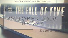 October 2016 recap // Wrap Ups