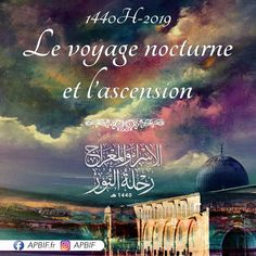 Le voyage nocturne et ascension 🌙 Nocturne, Al Isra Wal Miraj, Rappelling, Islam, Jerusalem, Movies, Movie Posters, Art, Travel