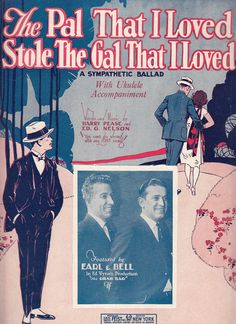 The Pal That I Loved Stole the Gal That I Loved 1924 Sheet Music Harry Pease