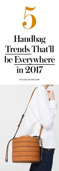 5 Handbag Trends to Know for 2017 | Street style stars and It-Girls will be wearing these bags all year long! Shop the Look @stylecaster