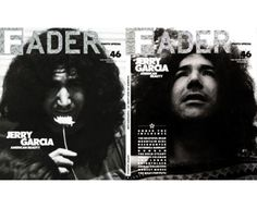 The FADER Magazine Issue #46, Photo Issue, May/June 2007, Featuring Jerry Garcia, Mountain Girl, David Grisman, Richard Loren, Geologist/Animal Collective, Dead Family Tree, Curt Kirkwood/Meat Puppets