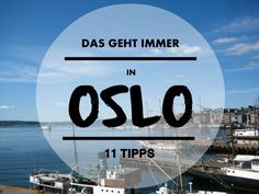 11 Dinge, die ihr in Oslo immer machen könnt
