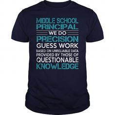 Awesome Tee For Middle School Principal T Shirts, Hoodies. Get it here ==► https://www.sunfrog.com/LifeStyle/Awesome-Tee-For-Middle-School-Principal-99980678-Navy-Blue-Guys.html?41382