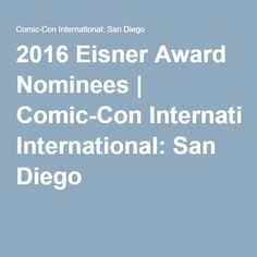 2016 Eisner Award Nominees | Comic-Con International: San Diego