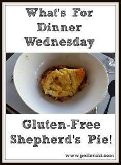 What's for Dinner Wednesday Gluten Free Shepherds Pie - a great recipe ...