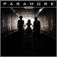 Paramore –Monster