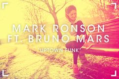 Uptown Funk, de Mark Ronson (con Bruno Mars)