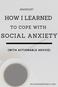 How I Learned To Cope With My Social Anxiety