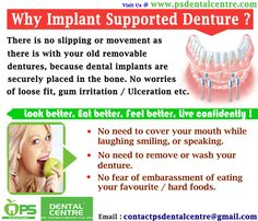 Why Implant Supported Denture ? for more info http://www.psdentalcentre.com/dental-centre/our-blog