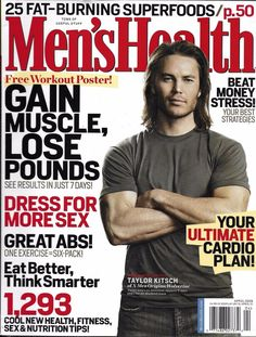 Men's Health magazine Taylor Kitsch Muscle gain Weight loss Super foods Hard abs