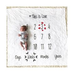 Milestone Blanket - Milestone Bedding™ THE BEST BABY GIFT EVER! -This is Love- Anniversary Blanket We are one of the FIRST to create a photo prop blanket to capture your babys milestones and the FIRST to offer the range of Days-Weeks-Months and Years. -Our Blankets are made EXTRA LARGE