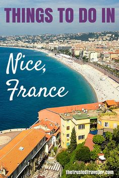 The view from Castle Hill - Things to Do in Nice - The Trusted Traveller