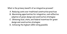 #LEEDexamprep #PopQuiz What is #integrativeprocess for? Stay tuned for the answer @USGBC #LEED #USGBCEducationPartner