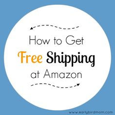 How to Get Free Shipping at Amazon (no minimums!)