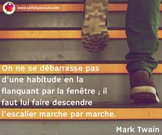 Se débarasser d'une habitude citation Mark Twain
