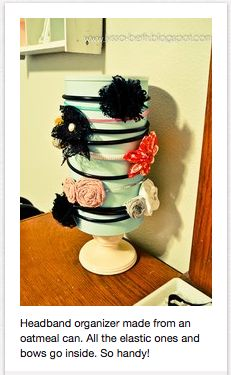 """Headband Holder from oatmeal can. Made this easily --- I used scrap booking paper --- easy, simple almost no cost involved ---- easy way to organize hair accessories --- I didn't make a """"base"""" for mine though like the one pictured---"""