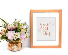 Digital Art   Printable Art   You Got This   Rose Gold Faux Foil   Inspirational Quote   Wall Art Quote   Wall Art Print   Quote Print by SmudgeCreativeDesign on Etsy