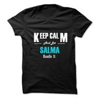 Keep Calm and Let SALMA Handle It