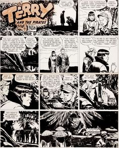 """thebristolboard: """" Original Terry and the Pirates Sunday strip by Milton Caniff, originally published by the Chicago Tribune, April 1, 1945. """""""