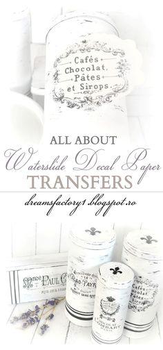 All about waterslide decal paper transfers / Totul despre transferul de imagine cu ajutorul hartiei de decal waterslide | Dreams Factory