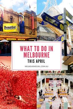 What to do in Melbourne this April