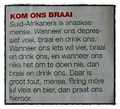 Bring more jul dop en tjop! Bring more jul dop en tjop! Bring more jul dop en tjop! Sign Quotes, Funny Quotes, African Memes, South African Recipes, Afrikaans, Food Illustrations, True Words, Picture Quotes, Bring It On