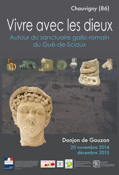 Vivre avec les dieux, Autour du sanctuaire gallo-romain du Gué-de-Sciaux jusqu'au 31 décembre 2015 au Donjon de Gouzon, à Chauvigny (Vienne)