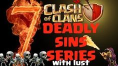 Clash of Clans movies - 7 Deadly Sins Series with Lust - Youtube